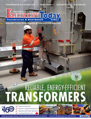 Electricity Today T&D Magazine - Winter 2018 Issue