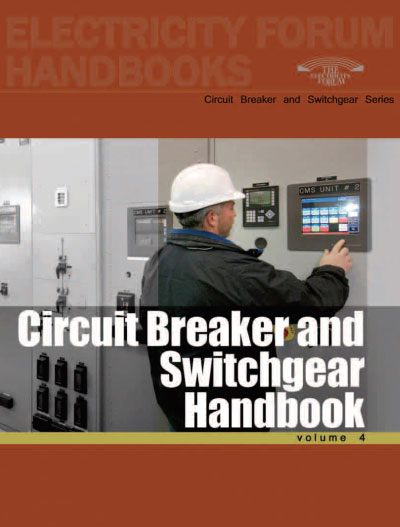 Circuit Breaker & Switchgear Handbook, Vol. 4