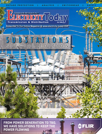 Electricity Today T&D Magazine - SUBSTATIONS Special Issue. 2020.