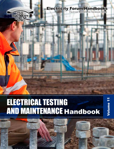 Electrical Testing And Maintenance Handbook, Vol. 11