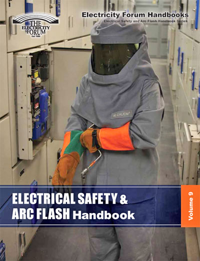 Electrical Safety and Arc Flash Hanbook<br> Volume 9