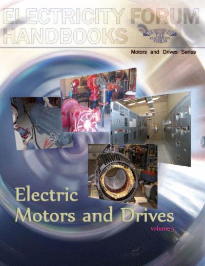 Electric Motors and Drives Handbook, Vol. 5