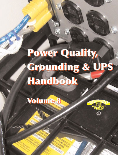 Power Quality, Grounding & UPS Handbook Volume 8