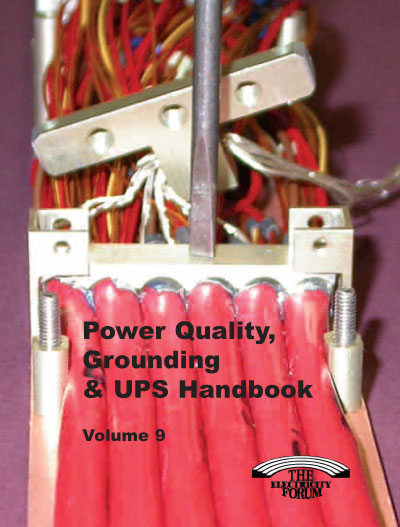 Power Quality, Grounding & UPS Handbook Vol. 9