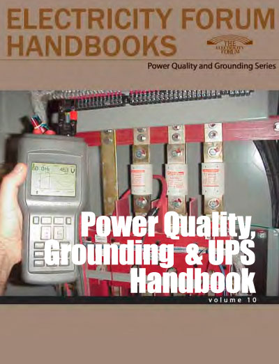 Power Quality, Grounding and UPS Handbook Vol 10