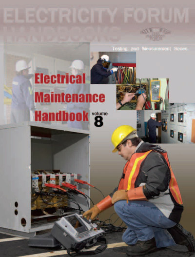 Electrical Testing Maintenance Handbook, Vol. 8