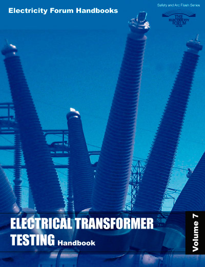 Electrical Transformer Testing Handbook, Vol. 7