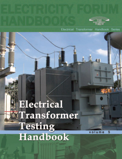Electrical Transformer Testing Handbook, Volume 5