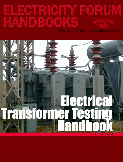 Electrical Transformer Testing Handbook, Vol. 6