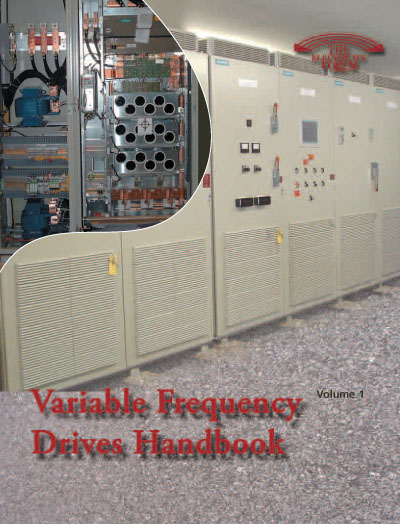 Variable Frequency Drives Handbook Volume 1