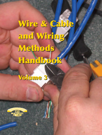 Wire and Cable and Wiring Methods Handbook Vol. 3