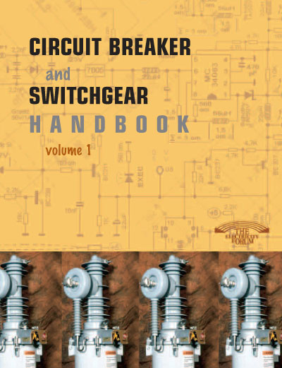 Circuit Breaker And Switchgear Handbook Vol. 1