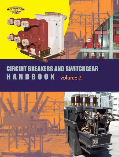 Circuit Breaker And Switchgear Handbook Vol. 2