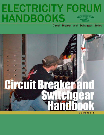 Circuit Breakers and Switchgear Handbook, Vol. 5