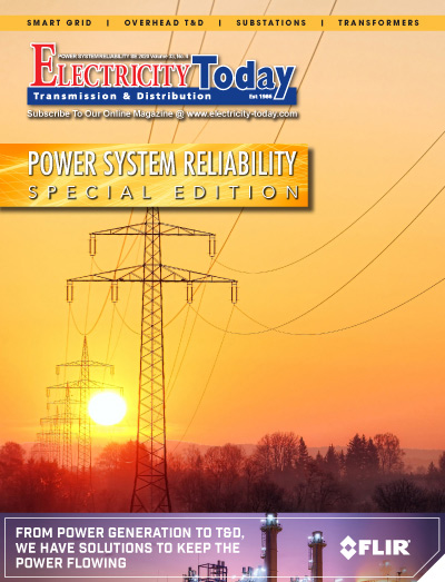 Electricity Today T&D Magazine - POWER SYSTEM RELIABILITY Special Issue. 2020.