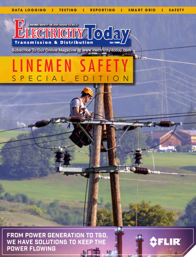 Electricity Today T&D Magazine - LINEMEN SAFETY Special Edition. 2020.