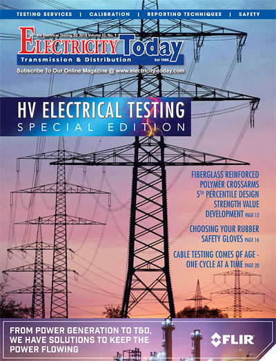 Electricity Today T&D Magazine - HV ELECTRICAL TESTING Special Issue. February 2020.