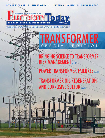 Electricity Today T&D Magazine - SPECIAL TRANSFORMER ISSUE. June 2019.