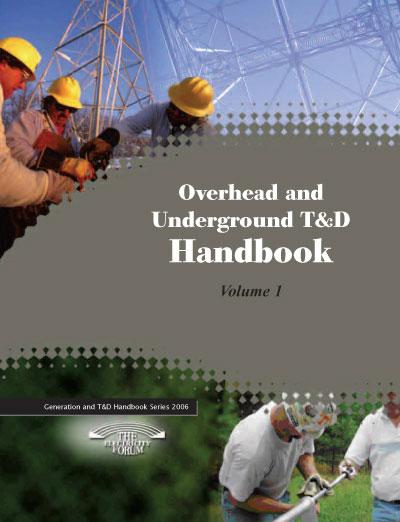 Overhead & Underground T&D Handbook, Vol. 1