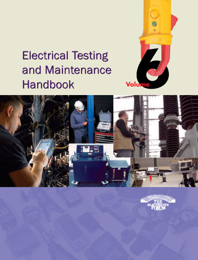 Electrical  Equipment Testing & Maintenance Vol. 6