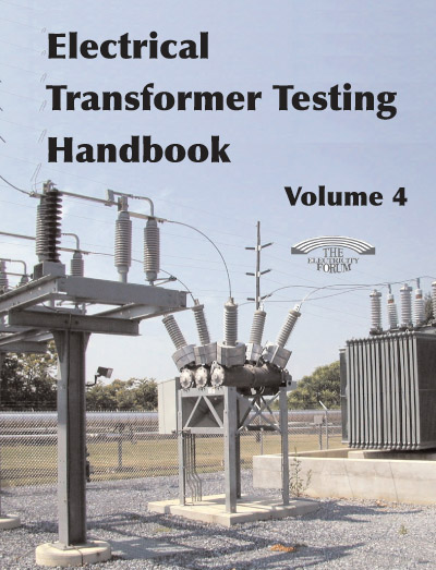 Electrical Transformer Testing Handbook Vol. 4