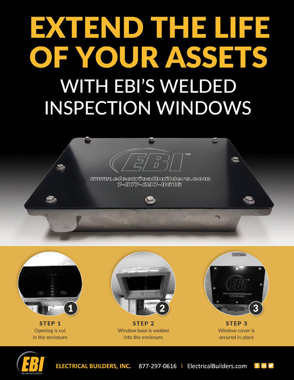 EBI's Proprietary Welded IPB Inspection Windows